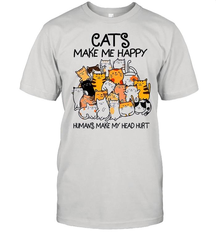 The Cats Make Me Happy Humans Make My Head Hurt shirt