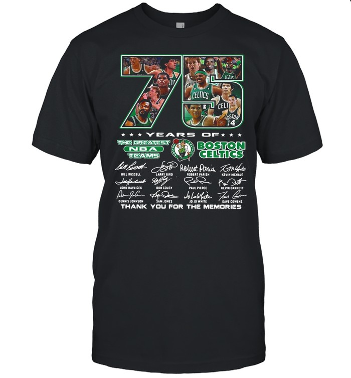 75 Years Of The Greatest NBA Teams Boston Celtics Thank You For The Memories Signature shirt