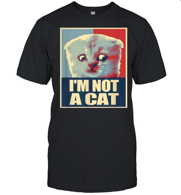 Im not a Cat shirt