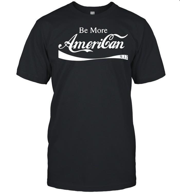 Be more american 9 12 shirt