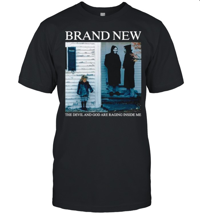 Brand New The Devil And God Are Raging Inside Me shirt