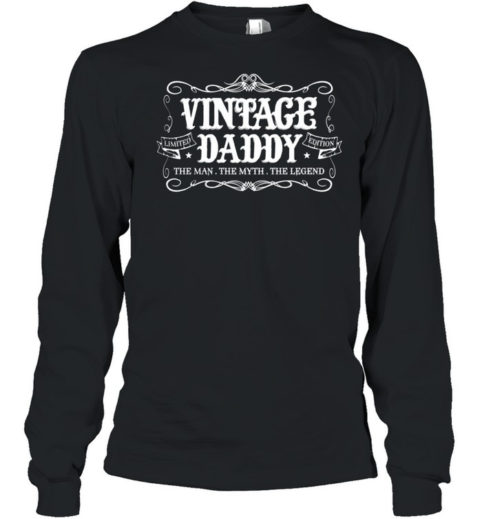 Fathers Day from Son Daughter Wife Vintage Daddy shirt Long Sleeved T-shirt