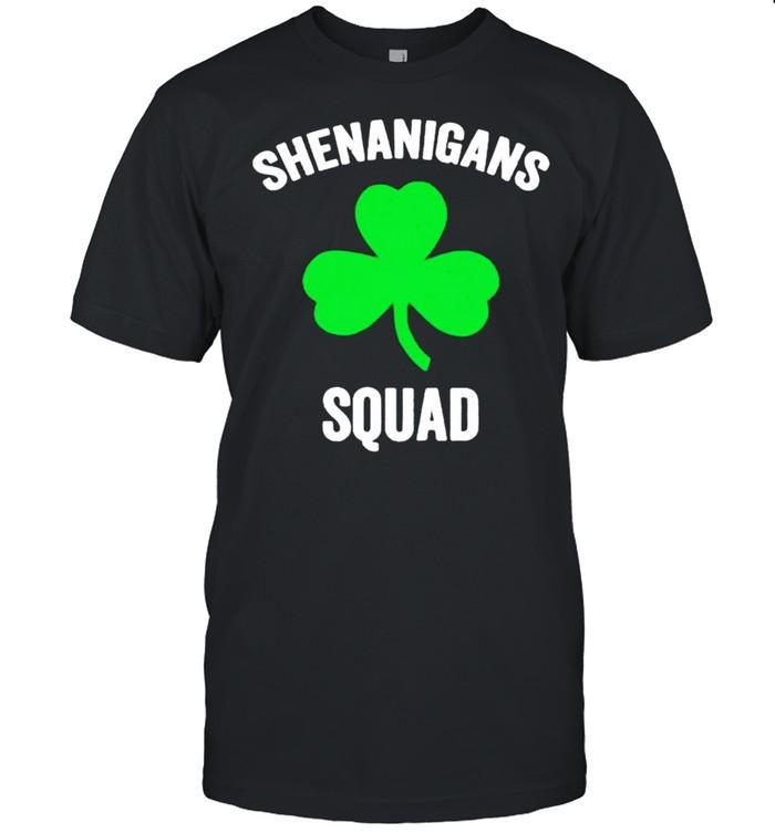 Shenanigans squad St Patricks day shirt