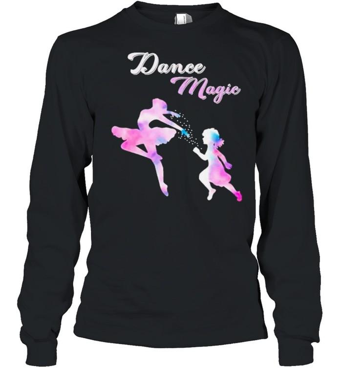 Dance magic ladies ballet shirt Long Sleeved T-shirt