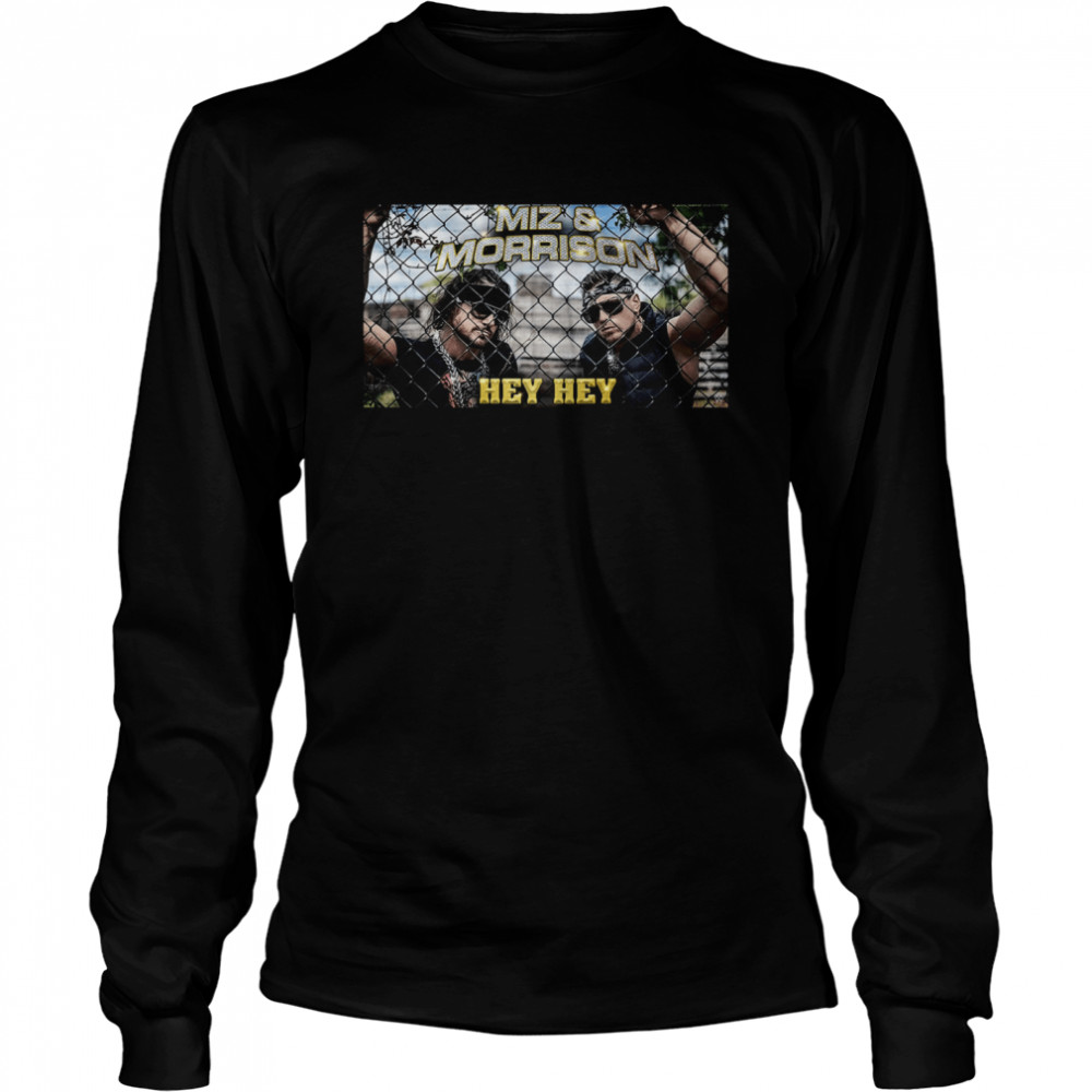 Mix and Morrison hey hey shirt Long Sleeved T-shirt