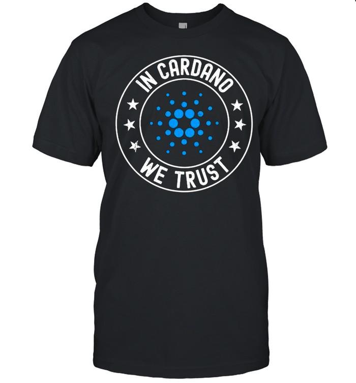 Cardano Ada Coin Vintage In Cardano We Trust Cardano shirt