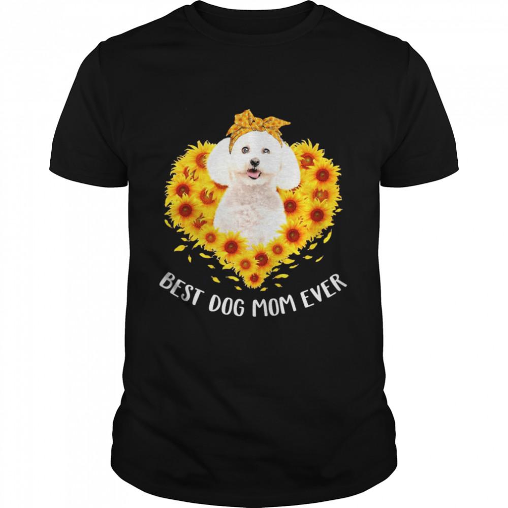 Poodle Best Dog Mom Ever Sunflower Heart shirt
