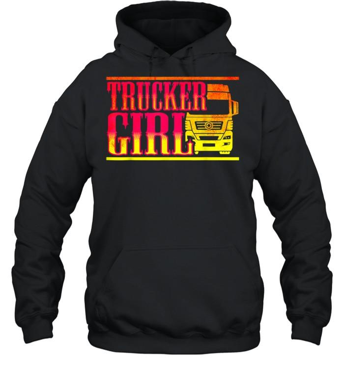 Trucker Girl shirt Unisex Hoodie
