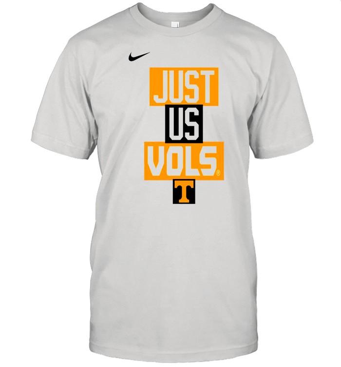 Tennessee Volunteers Nike just us Vols shirt