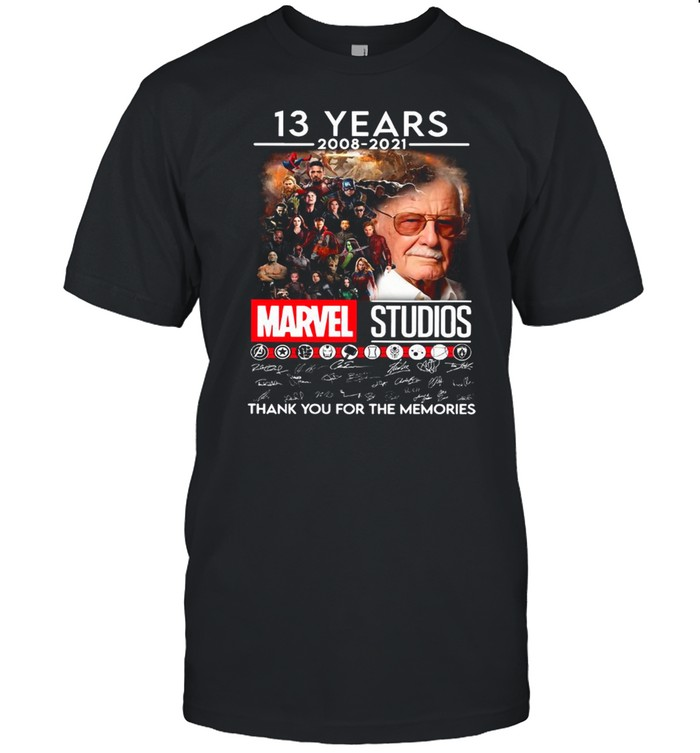 Stan Lee And Marvel Studios Movie Characters With 13 Years 2008 2021 Signatures Thank You For The Memories shirt