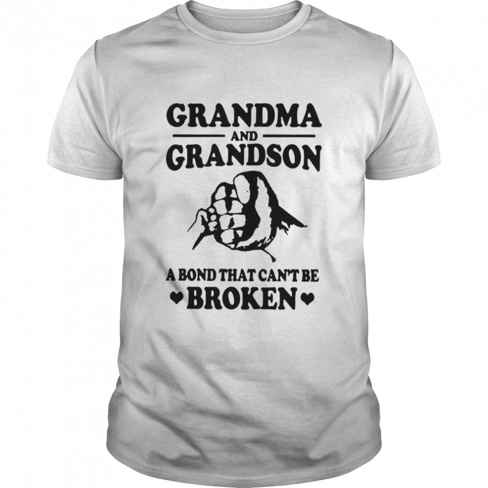 Grandma and grandson a bond that cant be broken shirt