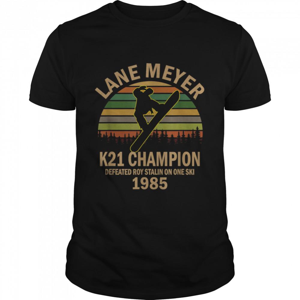 Lane meyer K12 Vintage Retro shirt