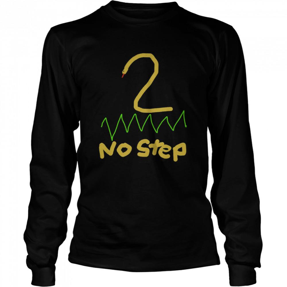 2 no step shirt Long Sleeved T-shirt