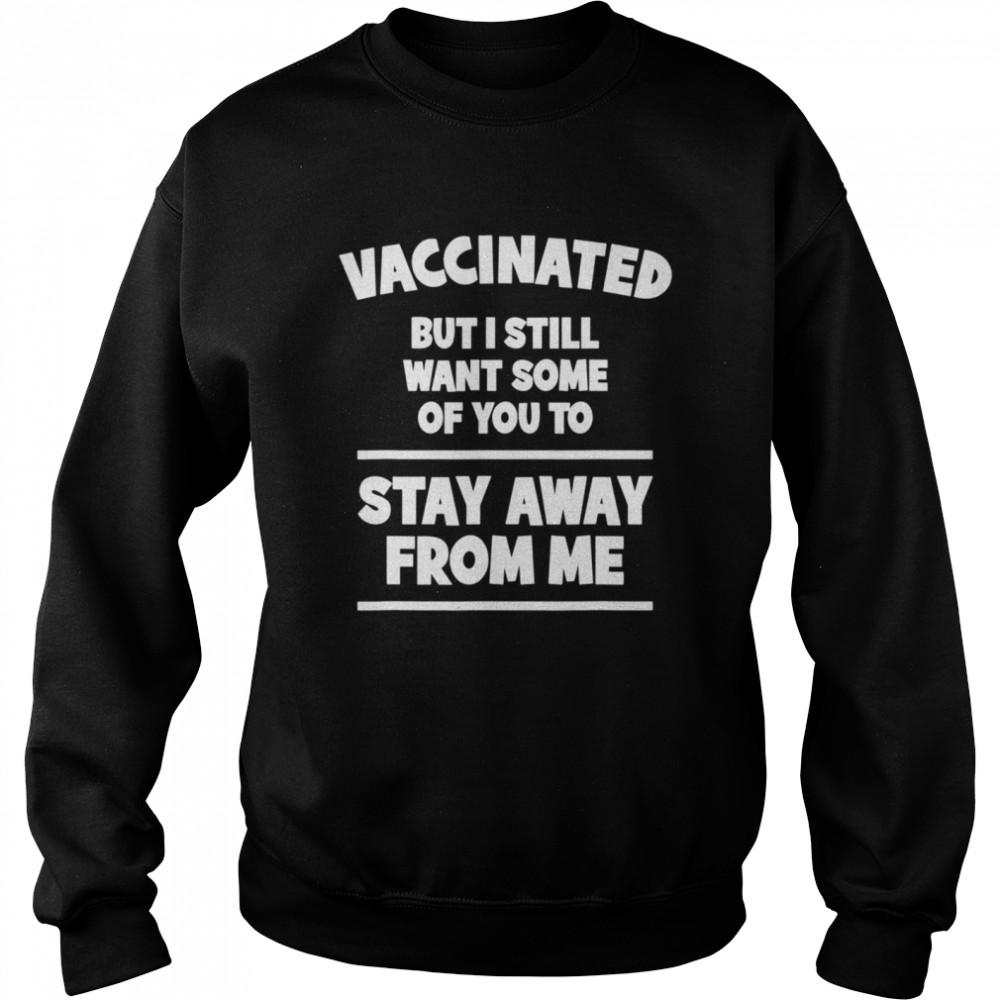 Vaccine Vaccination  Unisex Sweatshirt