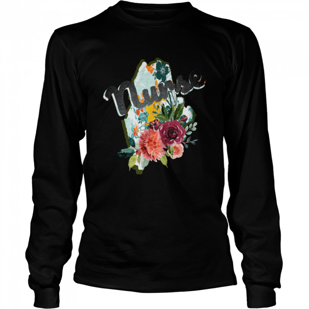 Maine Nurse Watercolor Flower Tote Bag  Long Sleeved T-shirt