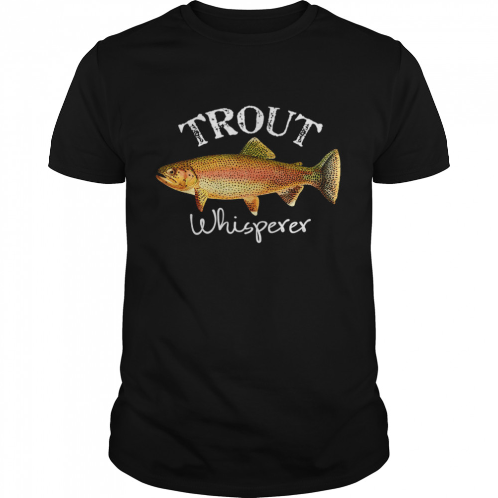 Trout Fishing Fisherman Gear Reel Fishing Rainbow Trout shirt