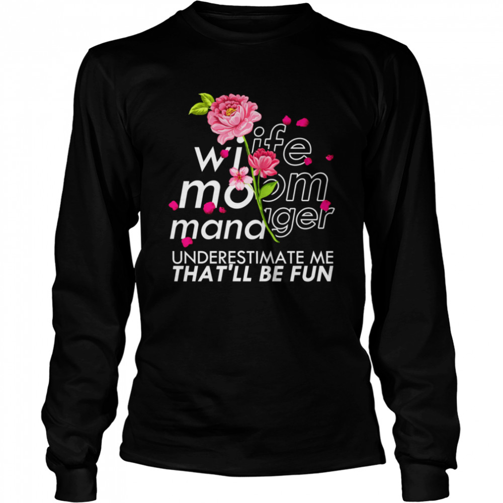 Wife Mom Manager Mother's Day Floral Leader Long Sleeved T-shirt