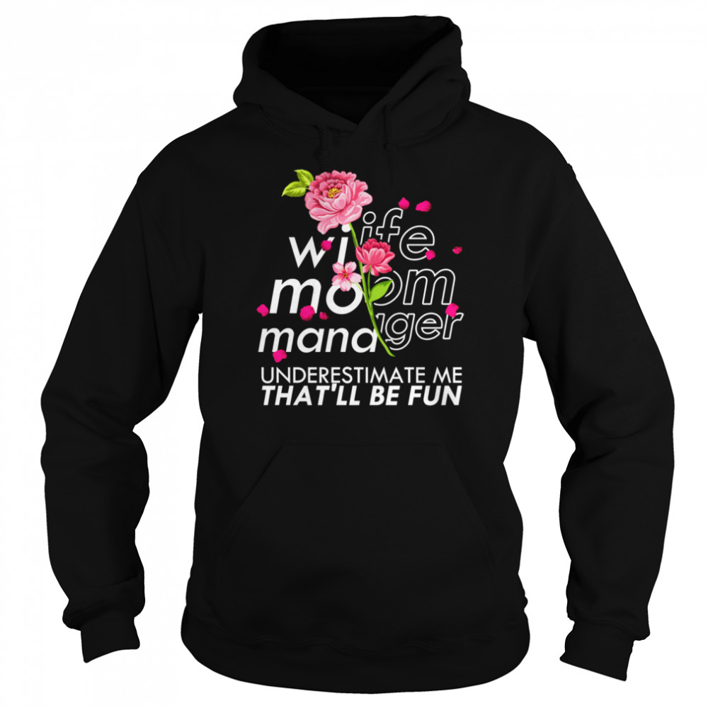 Wife Mom Manager Mother's Day Floral Leader Unisex Hoodie