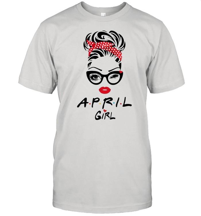 April Girl Friend Show TV 2021 shirt