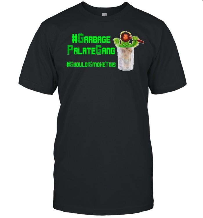 Garbage Palategang should smoke this shirt