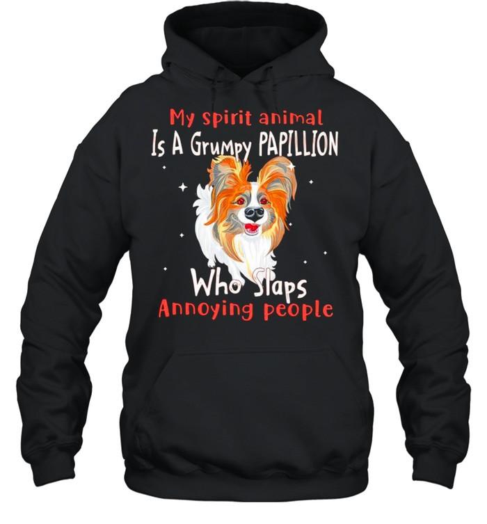 My spirit animal is a grumpy Papillion who slaps annoying people shirt Unisex Hoodie