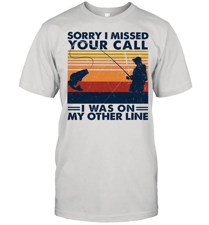 Sorry I missed your call i was on my other line vintage shirt