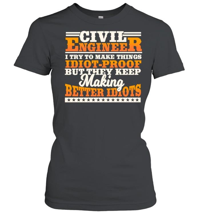 Civil Engineer Engineering Design On Back Of Clothing shirt Classic Women's T-shirt