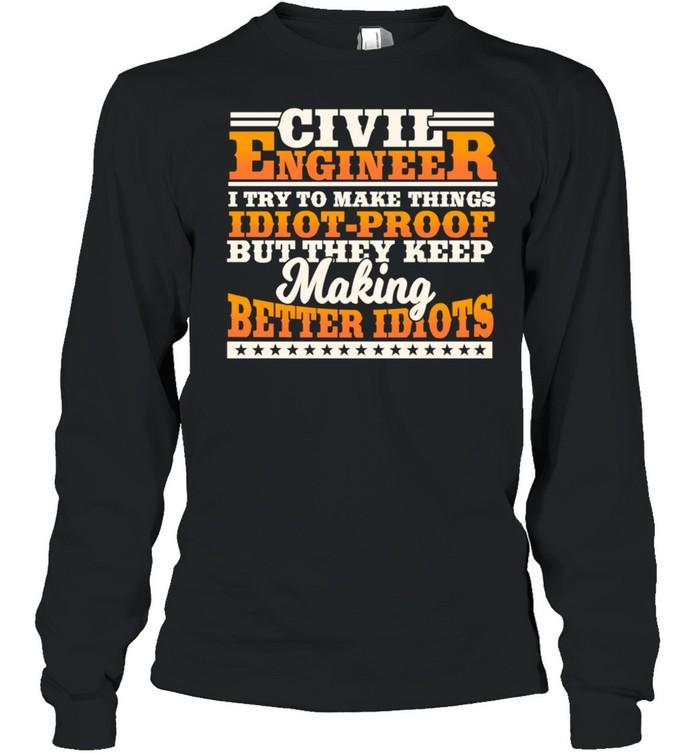 Civil Engineer Engineering Design On Back Of Clothing shirt Long Sleeved T-shirt