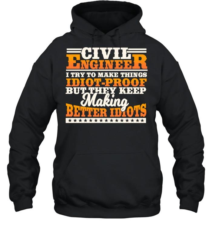 Civil Engineer Engineering Design On Back Of Clothing shirt Unisex Hoodie