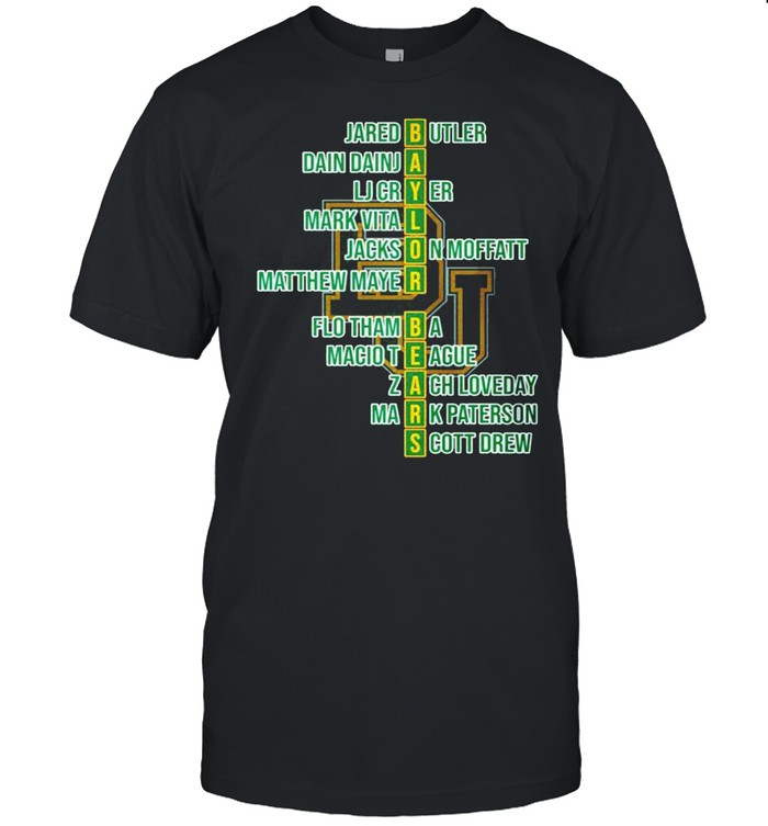 Baylor Bears Jared Butler Dain Dainja Lj Cryer Mark Vital shirt