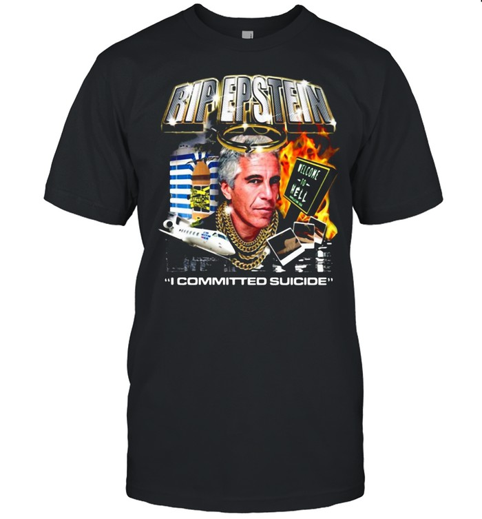 Rip Jeffrey Epstein I Committed Suicide Suicideboys Tour T-shirt