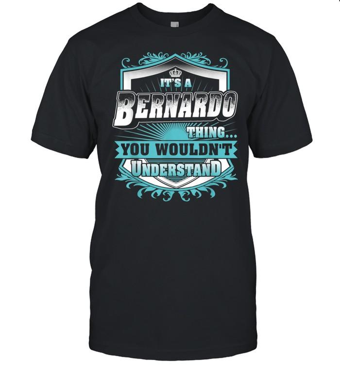 Best for BERNARDO BERNARDO named shirt