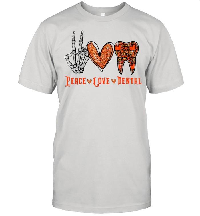 Skeleton Peace Love Dental shirt