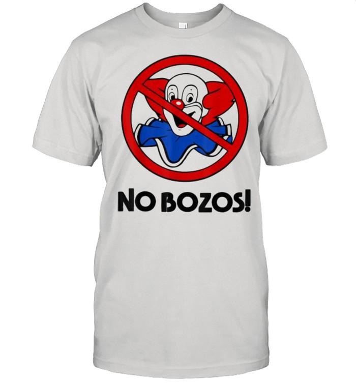 NO Funny BOZOS T-Shirt