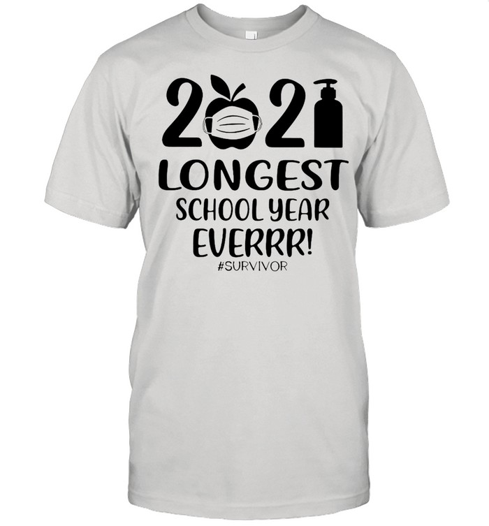 2021 Longest School Year Ever #Survivor T-shirt