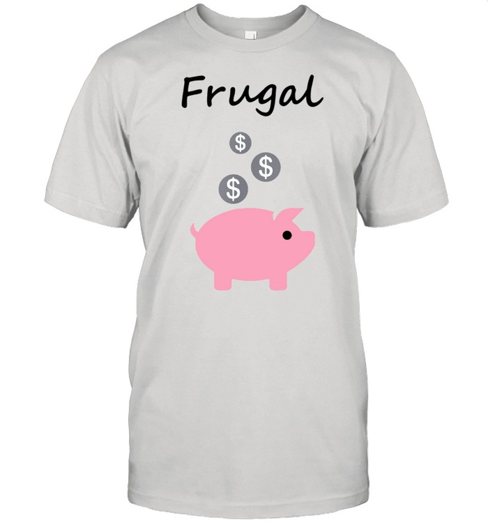 Frugal Piggy Bank and Coins LightColor shirt