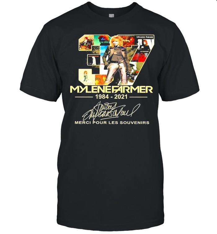 37 Years Mylene Farmer 1984 2021 Merci Pour Les Souvenirs Signature Shirt