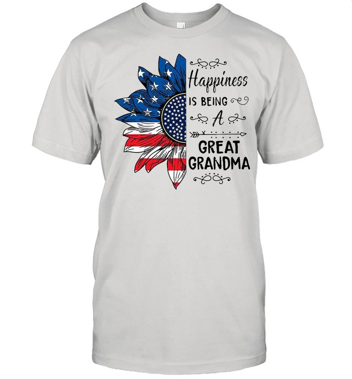 American Flag Sunflower Happiness Is Being A Great Grandma T-shirt