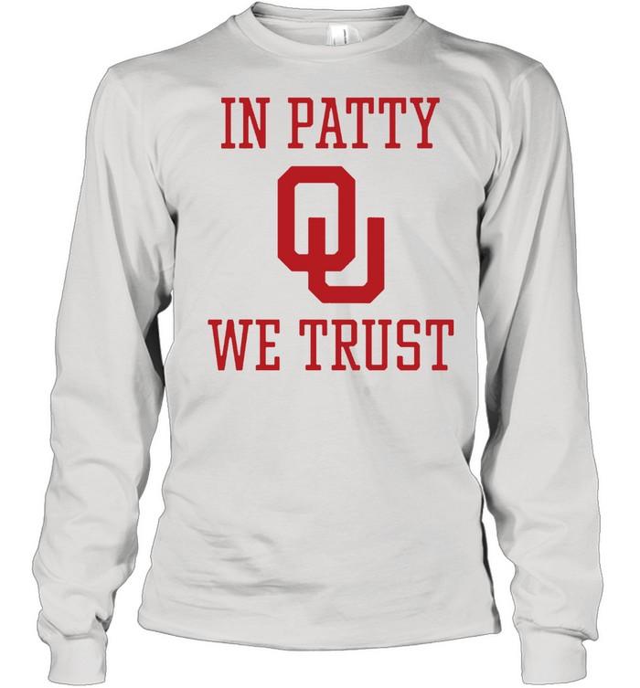 In Patty We Trust shirt Long Sleeved T-shirt