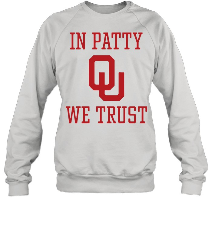 In Patty We Trust shirt Unisex Sweatshirt