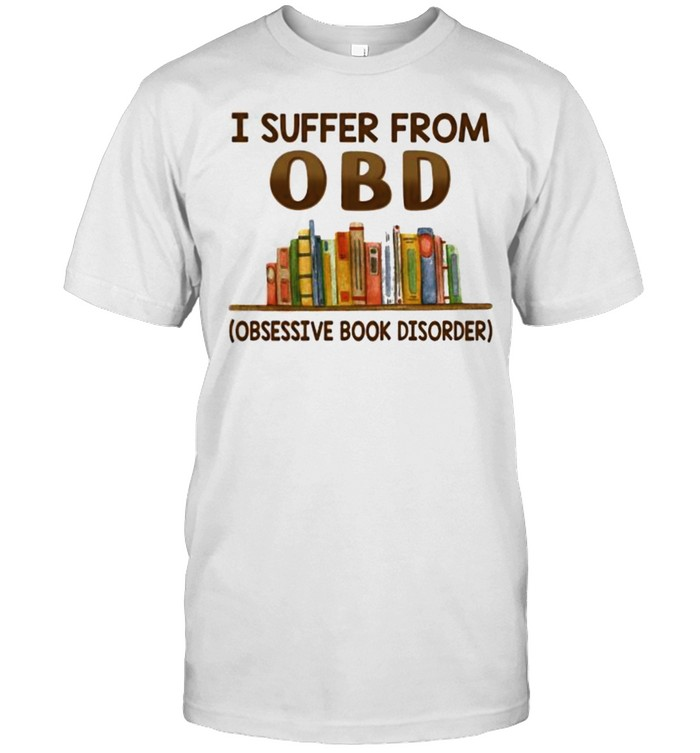I suffer from OBD book shirt