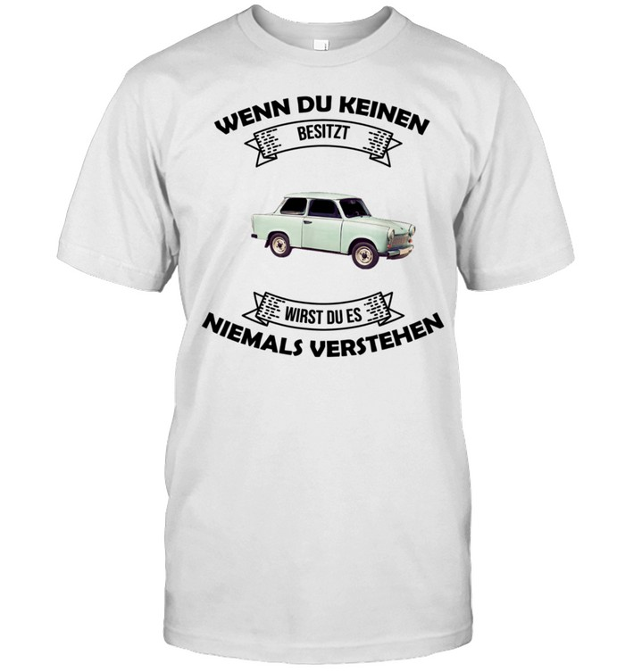 Trabi Deluxe 601 Geschenkidee shirt