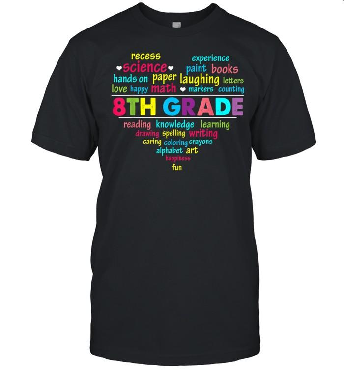 Heart 8th Grade Team Teacher Student Back To School shirt