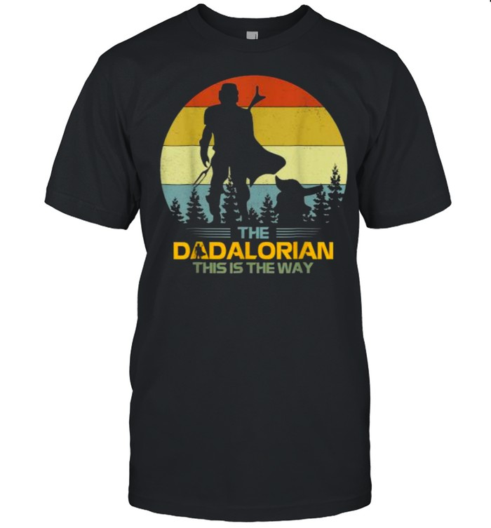 The Dadalorian This Is The Way Father's Day Vintage T-Shirt