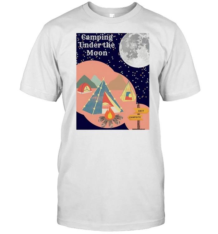 Camping under the moon shirt