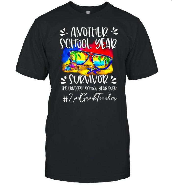 Another School Year Survivor The Longest School Year Ever 2nd Grade Teacher T-shirt