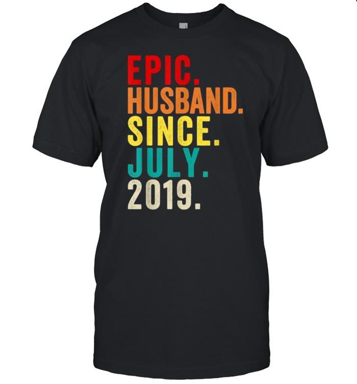 Epic Husband Since July 2019 2nd Wedding Anniversary 2 Years T-Shirt