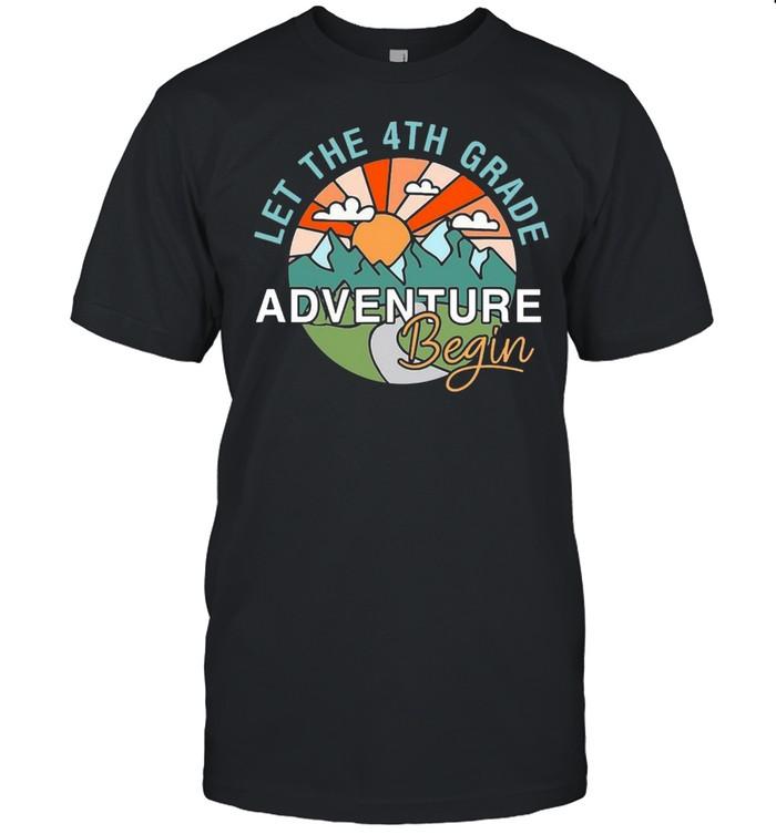 Let The 4Th Grade Adventure Begin Teacher Back To School T-shirt