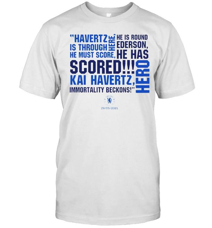 Chelsea goal commentaryhavertz is through he must score here shirt