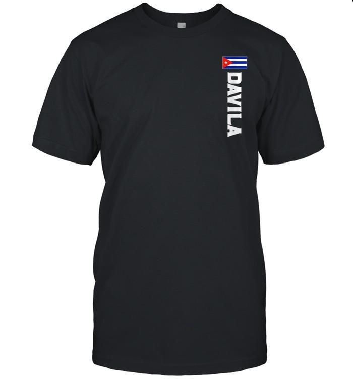 Davila Last Name Cuban, And shirt